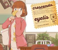 eyelis「crescendo」特典CD付盤
