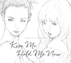 「Kiss Me/Hold Me Now」
