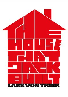 「The House That Jack Built(原題)」海外版ポスタービジュアル(写真提供:ZENTROPA ENTERTAINMENTS / Allstar Picture Library /  Newscom / ゼータ イメージ)