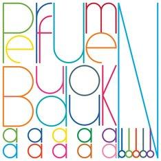 今回発表された「Perfume 『BUDOUKaaaaaaaaaaN!!!!!』」のジャケットデザイン。「a」の数は10個、「!」の数は5個なのでこれを機に覚えておこう。