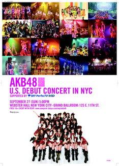 写真はニューヨーク単独コンサートのポスター。AKB48は10月5日、カンヌで開催される「mipcom(国際テレビ番組見本市)」オープニングパーティでもミニライブを行う。