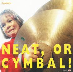 Cymbalsは現在ソロで活動中の土岐麻子とFROGの沖井礼二、プロデューサーとして活躍している矢野博康の3人によるバンド。コンピ収録曲「I'm a Believer」は1stミニアルバム「NEAT, OR CYMBAL!」(写真)から。