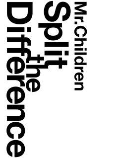 写真はDVD+CD「Mr.Children / Split The Difference」ジャケット。
