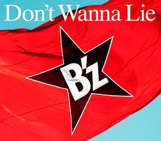 シングル「Don't Wanna Lie」ジャケット