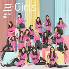 E-Girls「Follow Me(CD+DVD)」ジャケット