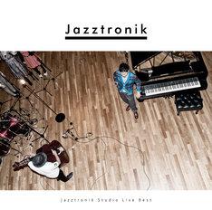 Jazztronik「Jazztronik Studio Live BEST」ジャケット