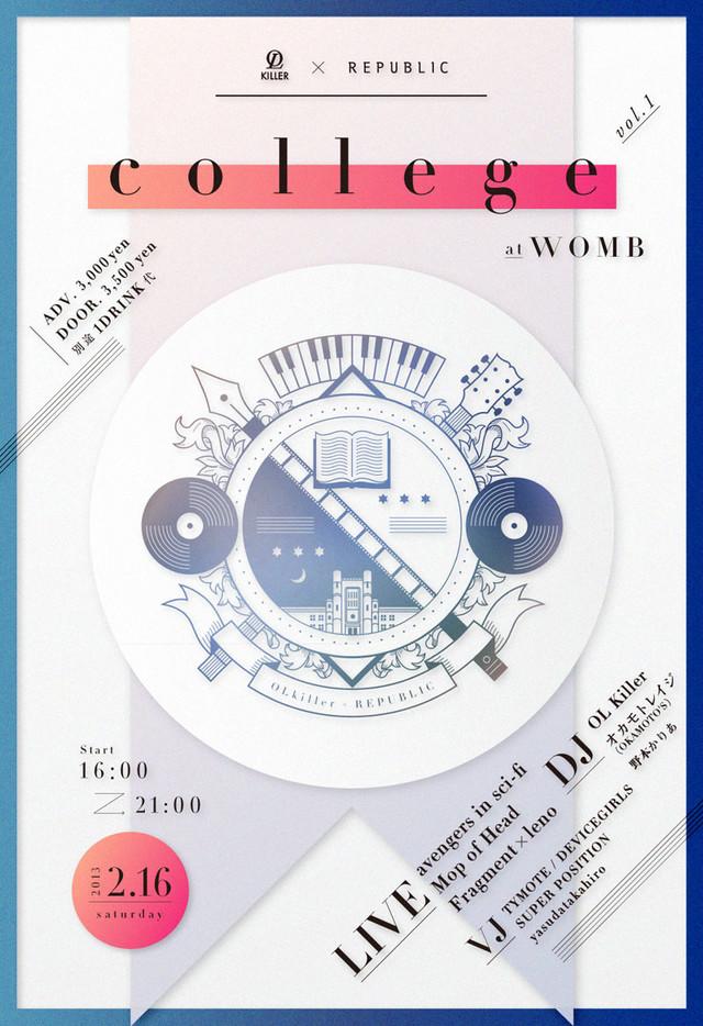 "「OL Killer & REPUBLIC presents ""college"" vol.1」フライヤー"