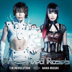 T.M.Revolution×水樹奈々「Preserved Roses」初回限定盤ジャケット