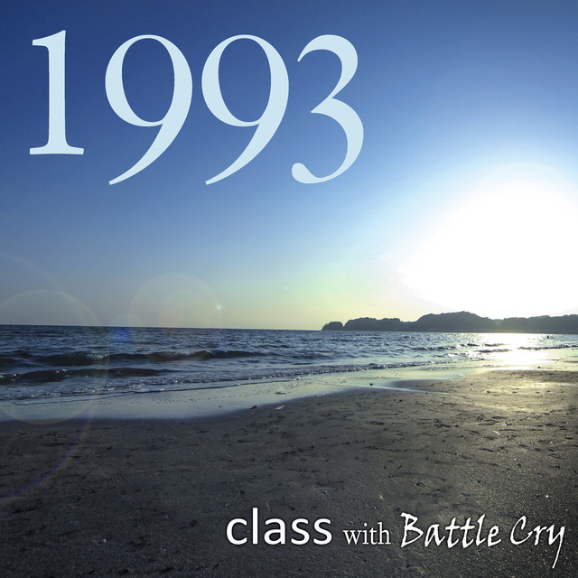 class with Battle Cry「1993」ジャケット