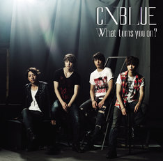 CNBLUE「What turns you on?」初回限定盤Aジャケット