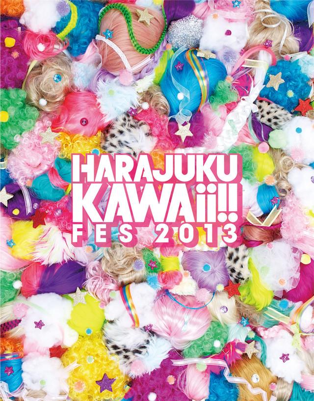 「HARAJUKU KAWAii!! FES 2013」キービジュアル