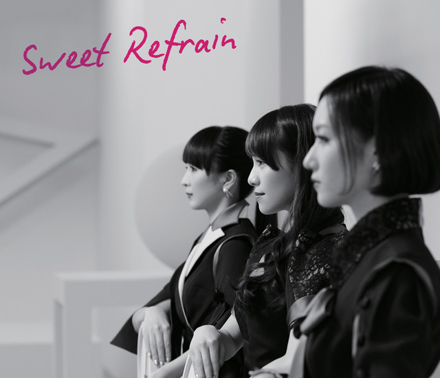 Perfume「Sweet Refrain」初回限定盤ジャケット
