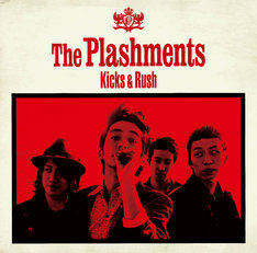 The Plashments「Kicks and Rush」ジャケット
