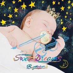 BIGMAMA「Sweet Dreams」ジャケット