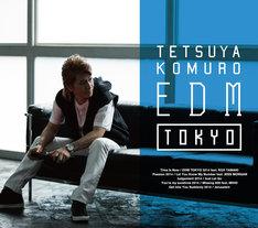 TETSUYA KOMURO「TETSUYA KOMURO EDM TOKYO」初回限定盤ジャケット