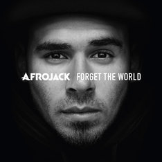 Afrojack「Forget the World」ジャケット