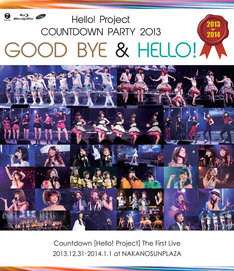 V.A.「Hello! Project COUNTDOWN PARTY 2013 ~GOOD BYE & HELLO!~」Blu-ray盤ジャケット