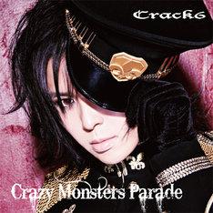 Crack6「Crazy Monsters Parade」通常盤ジャケット