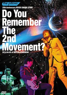 the pillows「the pillows 25th Anniversary NEVER ENDING STORY『Do You remember The 2nd Movement?』」DVD ジャケット