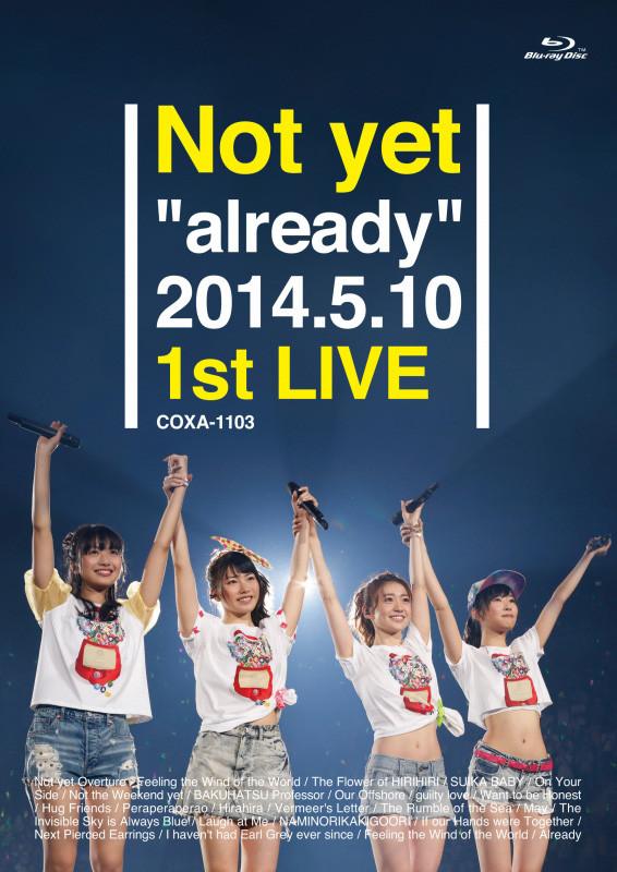 """Not yet「Not yet """"already"""" 2014.5.10 1st LIVE」Blu-rayジャケット"""