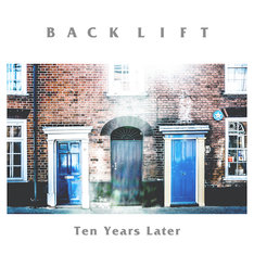 BACK LIFT「Ten Years Later」ジャケット