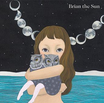 Brian the Sun、新作に「13月の夜明け」収録 - 音楽ナタリー