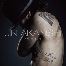 赤西仁「Mi Amor」初回限定盤Aジャケット
