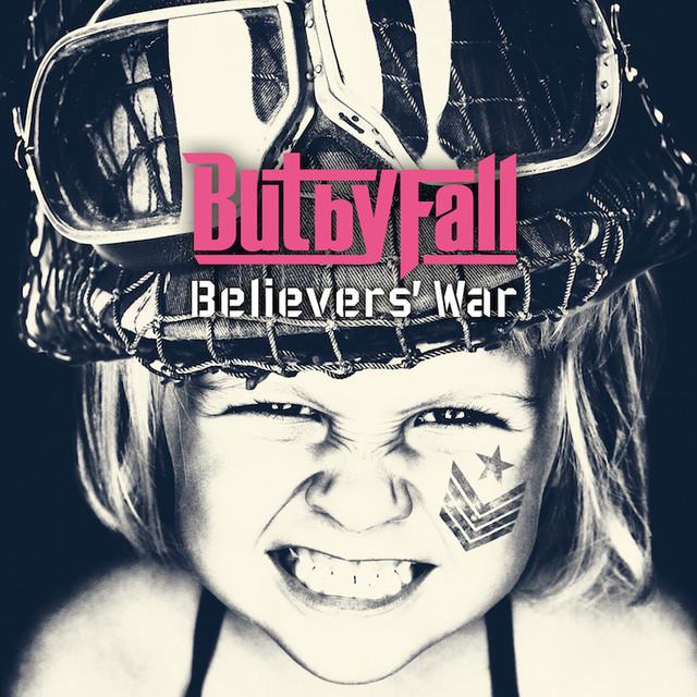 3月発売のBut by Fall「Believers' War」ジャケット