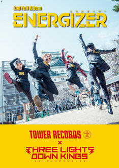THREE LIGHTS DOWN KINGS「ENERGIZER」スペシャルポスター