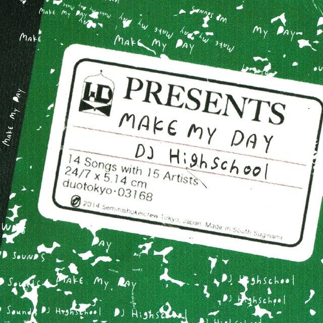 DJ HIGHSCHOOL「MAKE MY DAY」ジャケット