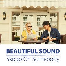 Skoop On Somebody「Beautiful Sound」配信ジャケット