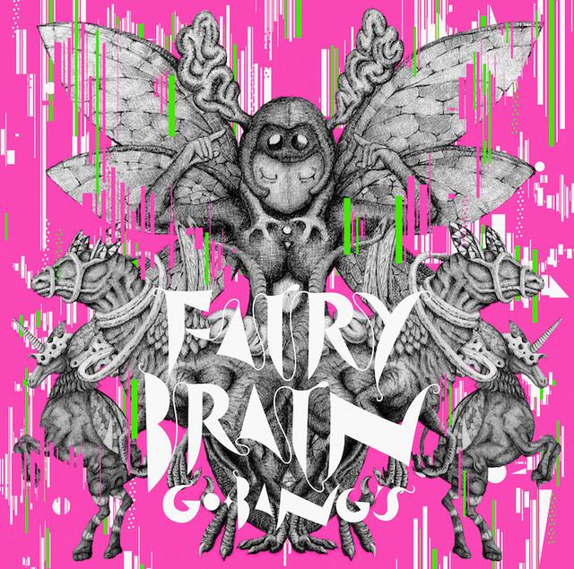 今年3月にリリースされたGO-BANG'S「FAIRY BRAIN」のジャケット。