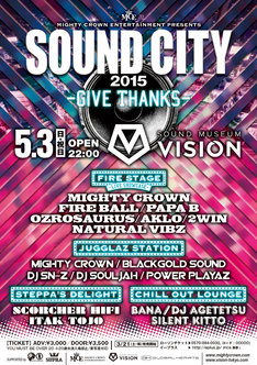 「Mighty Crown Entertainment presents SOUND CITY 2015 -Give Thanks-」フライヤー