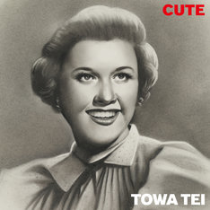 TOWA TEI「CUTE」ジャケット