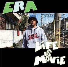 ERA「LIFE IS MOVIE」ジャケット