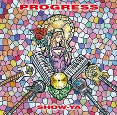 SHOW-YA「PROGRESS」ジャケット