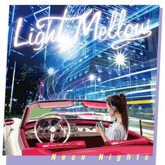 V.A.「Light Mellow Neon Nights」ジャケット
