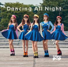 CRAYON POP「Dancing All Night」初回限定盤ジャケット