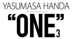 """「YASUMASA HANDA PHOTO EXHIBITION """"ONE3""""」ロゴ"""