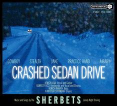 SHERBETS「CRASHED SEDAN DRIVE」ジャケット