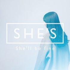 SHE'S「She'll be fine」ジャケット