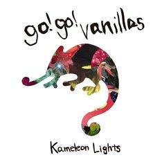 go!go!vanillas「Kameleon Lights」ジャケット