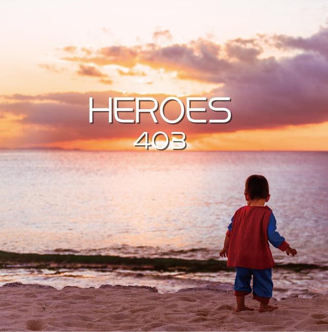 403「HEROES」ジャケット