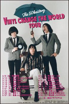ザ50回転ズ「Vinyl Change The World Tour」フライヤー