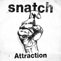 snatch「Attraction」ジャケット
