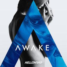 MELLOWSHiP「AWAKE」ジャケット