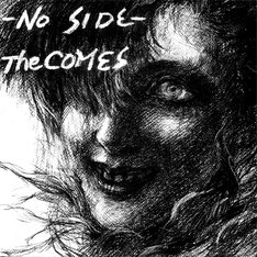 The COMES「NO SIDE」ジャケット