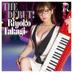 人気画像1位は「高木里代子がメジャーデビュー、レコ発も決定」より、「THE DEBUT!」CD+Blu-rayジャケット。