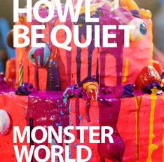 HOWL BE QUIET「MONSTER WORLD」初回限定盤ジャケット