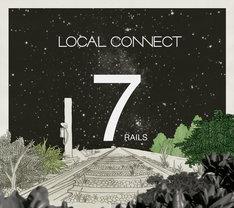 LOCAL CONNECT「7RAILS」ジャケット